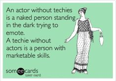 """""""Stage management truth"""" """"And this is exactly why all actors should don the black. Honestly, I think backstage work made me a better performer."""" <--- not only a better performer, but also a better team player! Theatre Jokes, Theater, Theatre Problems, Theatre Stage, Theatre Nerds, Broadway Theatre, Musical Theatre, Broadway Shows, Musicals Broadway"""