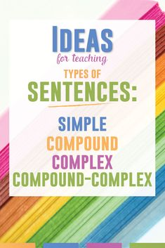 Grammar Lesson Plans: Types of Sentences Teaching types of sentence? Simple, compound, complex, and compound-complex sentences require a few special lessons. These free ideas will help any ELA teacher. Grammar Lesson Plans, Grammar Lessons, Sentence Structure Lessons, Teaching Grammar, Teaching Reading, Teaching Tools, Teaching Art, Teaching Ideas, Simple Compound Complex Sentences