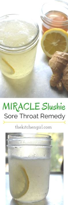 Remedy For Flu The Miracle Slushie Sore Throat Home Remedy - recipe created out of desperation for sore-throat relief. All-natural ingredients. Kids love it as a summer slushie too! - Soothe a sore throat naturally with this honey, lemon, ginger, slushie. Sore Throat Remedies, Flu Remedies, Holistic Remedies, Natural Health Remedies, Natural Cures, Herbal Remedies, Allergy Remedies, Slushies, Herbal Medicine