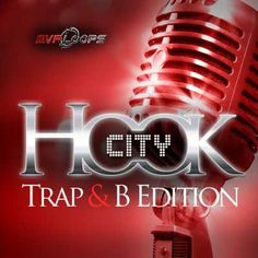 Hook City Trap and B Edition MULTiFORMAT-FANTASTiC, Edition MULTiFORMAT, Fantastic, Hook City, Trap, Hook, City, RNB, Magesy.be