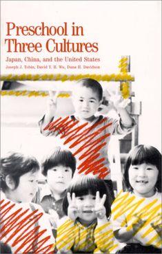 Bestseller Books Online Preschool in Three Cultures: Japan, China and the United States Joseph J. Tobin, David Y.H. Wu, Dana H. Davidson $17.96  - http://www.ebooknetworking.net/books_detail-0300048122.html
