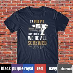 2cb584a5a Popi Shirt If Popi Can't Fix it We're All Screwed Cool Gift for Father's Day