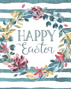 Happy Easter Printable, Spring Printable, Happy Easter Wall Art, Spring Wall Art, Affordable Wall Art, Easter Decor, Spring Decor, Watercolour Flowers, Quotes, Floral Wreath, Typography, Digital Art #Easter #Happyeaster #Spring