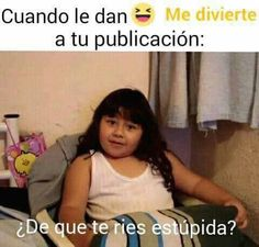 Read Estupida from the story BTS Memes. ¿Me quieres ver la cara de estupida? Funny Quotes, Funny Memes, Hilarious, Jokes, Bts Memes, Maze Runner Funny, Mexican Problems, Mexican Humor, Expectation Vs Reality