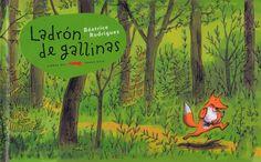 Ladrón de gallinas | La casa de Tomasa Spanish 1, Children's Literature, Teaching Spanish, Videos Funny, Childrens Books, Illustration Art, Art Illustrations, Painting, Infants