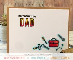 Father's Day card by contributor Callie Huza using the Sweet Stamp Shop Dad's Tool Box stamp set #sssdadstoolbox