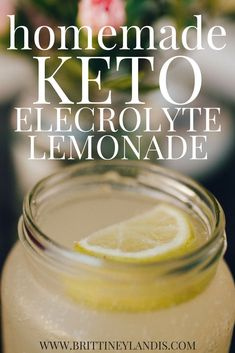 Fight the keto flu and stay hydrated while in ketosis with this simple homemade keto electrolyte lemonade recipe.
