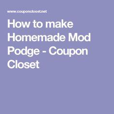 How to make Homemade Mod Podge - Coupon Closet