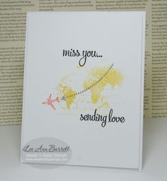 "Greyt Paper Crafts fresh stamped ""Missing You"" card by Lee Ann Barrett"