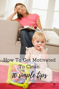 These cleaning tips will help you get motivated to clean. Know how to organize and clean your home in no time. #cleanhome #cleaningtip #cleaningmotivation #cleaningschedule #cleaningroutine #wheretostartcleaning