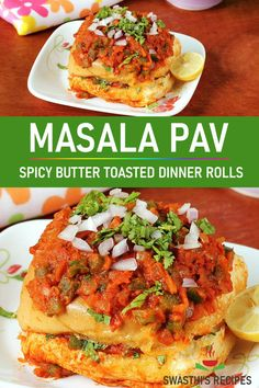 Masala pav is a popular Indian snack bread served with spicy onion tomato masala. Puri Recipes, Paratha Recipes, Spicy Recipes, Snacks Recipes, Indian Veg Recipes, Indian Dessert Recipes, Indian Snacks, Chaat Recipe, Salads
