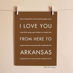 I Love You From Here To ARKANSAS art print - HopSkipJumpPaper