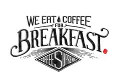 We eat coffee for breakfast. by Pretty/Ugly Design, via Flickr