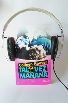 alii in the Wonderland: TAL VEZ MAÑANA - COLLEEN HOOVER