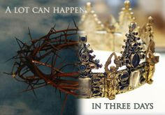 ❥ Three days, from the cross to the tomb to the throne. He is Risen!!