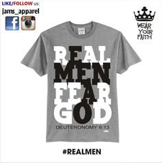 REAL MEN FEAR GOD. For more designs, LIKE us on FB: www.facebook.com/jamsapparel FOLLOW US on Instagram: @jams_apparel For orders: Sms/Viber: 0916-649-2986 We are very generous for discounts. All items are with FREEBIES. ❤ GOD BLESS US ALL.