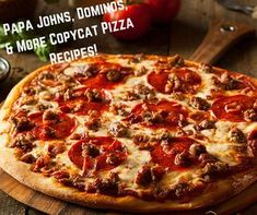 Papa Johns, Dominos + MORE Top-Secret Copycat Pizzas! This is a special collection including all of your favorite pizza recipes. Skip delivery for flavors like Hawaiian, barbecue chicken, thin and deep crust pizza with these easy recipes. Copycat Recipes, Pizza Recipes, Easy Recipes, Pizza Flavors, Meat Lovers Pizza, Top Secret Recipes, I Chef, Favourite Pizza, Crust Pizza