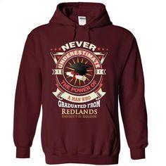 A man who graduated from University of Redlands T Shirt, Hoodie, Sweatshirts - t shirts online #teeshirt #Tshirt