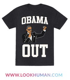 The legend is on his way out of the white house and he will certainly be missed. Show some love for the 44th President with this trendy Obama out design.