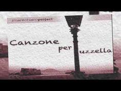 I MARECHIARO Project - Canzone Per Iuzzella
