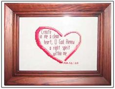 Clean Heart, submitted by Jill Nade Cross Stitch Designs, Cross Stitch Patterns, Psalm 51 10, Clean Heart, Favorite Bible Verses, Joyful, Painted Rocks, Psalms, Stitching