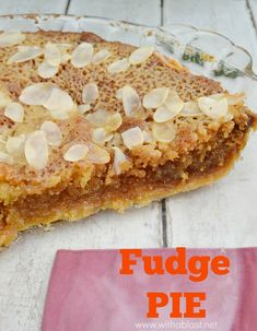 Gooey, sweet divine Fudge Pie which tastes exactly like traditional fudge, just better !