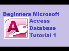 Beginners MS Access Database Tutorial 1 - Introduction and Creating Data...