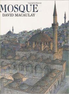 Mosque: David Macaulay: 0046442240345: Amazon.com: Books