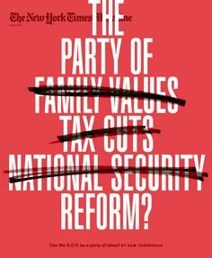 Magazine Cover - The New York Times Magazine July 6 2014 - The Party of Reform? Editorial Design Magazine, Magazine Design, New York Times Magazine, Publication Design, Grafik Design, Ny Times, Cover Design, Letters, Journals