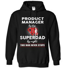 PRODUCT MANAGER SUPERDAD NEW DESIGN T-Shirts, Hoodies. BUY IT NOW ==► https://www.sunfrog.com/LifeStyle/PRODUCT-MANAGER--SUPERDAD-NEW-DESIGN-2055-Black-Hoodie.html?41382
