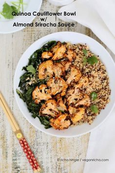 For this Quinoa Cauliflower Bowl with Almond Sriracha Sauce, Roast the cauliflower with Sriracha, cook the quinoa, make 8 ingredient sauce Vegan Gluten-free