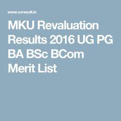 MKU Revaluation Results 2016 UG PG BA BSc BCom Merit List