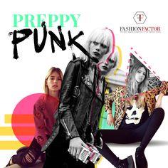 En los miércoles de Estilos queremos reportar una impactante combinación de dos líneas hasta ahora apartadas. Nace el Preppy Punk, una dimensión de moda y otra de música, mezcladas en nuevas mujeres. El mundo no se detiene. Fashion Factor, la moda evoluciona, tu cambias, nosotros lo entendemos y lo hacemos fácil para ti.