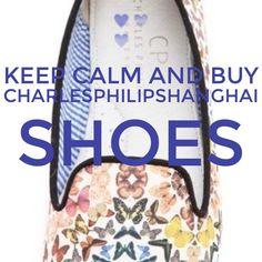 Keep Calm & buy charlesphilipshanghai Shoes