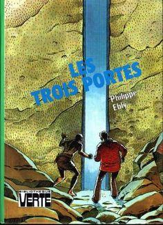 Les trois portes par Philippe Ebly