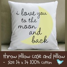 Custom i love you to the moon and back  throw pillow and removable pillowcase new baby gift. $22.00, via Etsy.