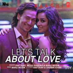 Let's Talk About Love - Baaghi Mp3 Song