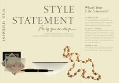 Style Statement is a great book for individuals yearning to define their own unique style of decorating and dressing. Do the homework, it's worth it. http://www.stylestatement.com/book/