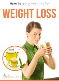 How to use green tea for #weight_loss