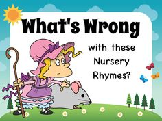 Practice some pre-reading skills (listening for meaning and critical thinking) in this fun game to find the mistake in the picture that goes with a popular nursery rhyme.