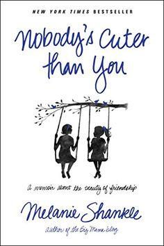 Nobody's Cuter than You: A Memoir about the Beauty of Fri... https://www.amazon.com/dp/1414397488/ref=cm_sw_r_pi_dp_x_PZgdAbJX82S0X