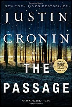 Amazon.com: The Passage: A Novel (Book One of The Passage Trilogy) (2300166529949): Justin Cronin: Books