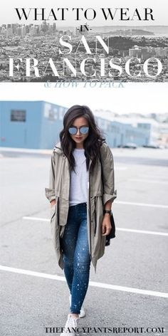 Traveling to San Francisco? See what to wear and how to pack for the unpredictable weather: thefancypantsreport.com.