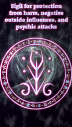 Sigil for protection from harm, negative outside influences, and psychic attacks