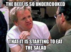 Gordon Ramsay strikes.