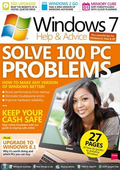 Windows Help & Advice 92. Solve any PC problem, 10 reasons you should upgrade to Windows 8.1 and much more...