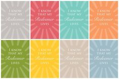 "In celebration of Easter and our Savior Jesus Christ, download this free ""I Know that My Redeemer Lives"" Easter Print. 16 files (2 styles in 8 different colors)."