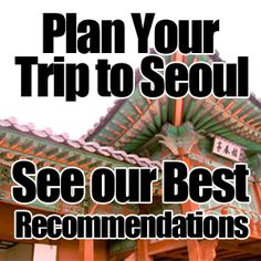 Travel Guides - Seoulistic - Korea Simplified Printable guides!!!!
