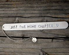 bookmark, just one more chapter bookmark, metal bookmark, book marker, place holder, metal gift, stamped metal bookmark, personalized book Jewellery Stamping, Metal Stamping Jewelry, Bookmarks For Books, Diy Bookmarks, Metal Projects, Metal Crafts, Place Holder, Silverware Jewelry, Personalized Books