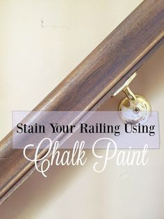 "How to create a ""stain"" using Annie Sloan Chalk Paint in Graphite and Dark Wax. Skip the annoying hassle of sanding and priming and get straight to work with this easy how- to tutorial. One of our eas (Basement Step With Landing) Painted Stair Railings, Stair Banister, Painted Staircases, Painted Stairs, Bannister, Banister Ideas, Handrail Ideas, Hand Railing, Redo Stairs"